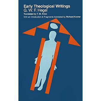 Escrituras teológicas tempranas por G. W. F. Hegel - Richard Kroner - Richa