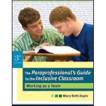 Guide du paraprofessionnel à la salle de classe - fonctionne comme un