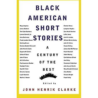 Black American Short Stories: One Hundred Years of the Best (American Century Series)