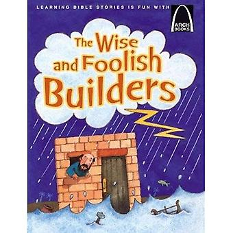 The Wise and Foolish Builders - Arch Book 6pk the Wise and Foolish Builders - Arch Book 6pk (Arch Books)