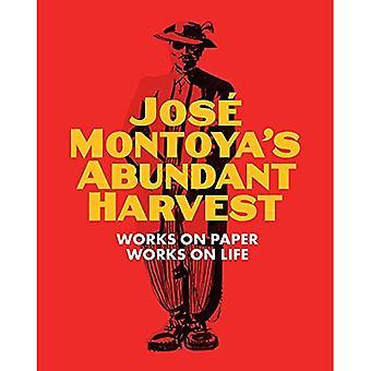 Jose Montoya's overvloedige oogst