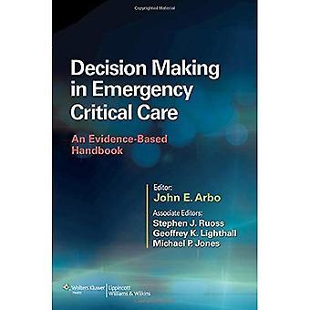 Beslutsfattande i kritiska akutsjukvård: en evidensbaserad handbok