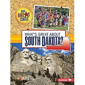 Ce qui est formidable à propos de Dakota du Sud? (Nos grands États)