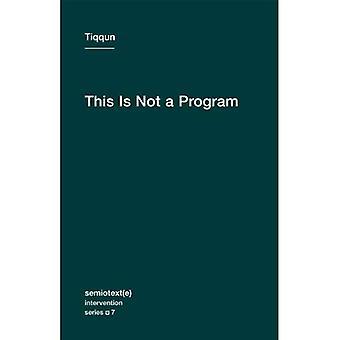 Il ne s'agit pas d'un programme (Semiotext(e) / Intervention) (Semiotext