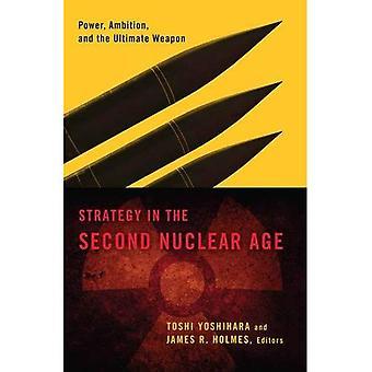 Strategie im zweiten Atomzeitalter: Power, Ehrgeiz und die ultimative Waffe