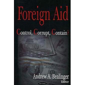 Ajuda externa: Controlar, corromper, conter?