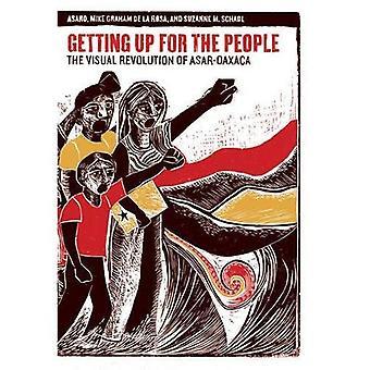 Att få upp för folket: Visual rotationen av ASAR-Oaxaca