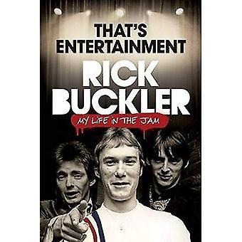 Dat is Entertainment: mijn leven in de Jam