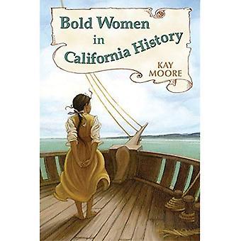 Bold Women in California History (Bold Women)