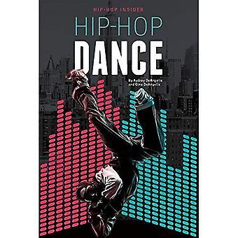 Hip-Hop Dance (Hip-Hop Insider)