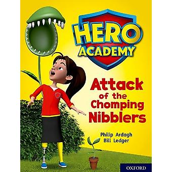 Hero Academy - Oxford Level 7 - Turquoise Book Band - Attack of the Cho