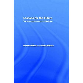 Lessons for the Future by Hicks & David