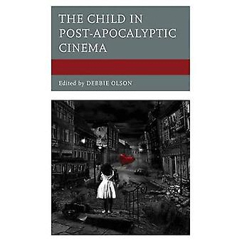 Child in PostApocalyptic Cinema by Olson & Debbie