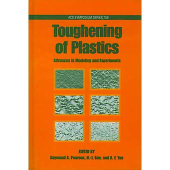Toughening of Plastics Advances in Modeling and Experiments by Pearson & Ray