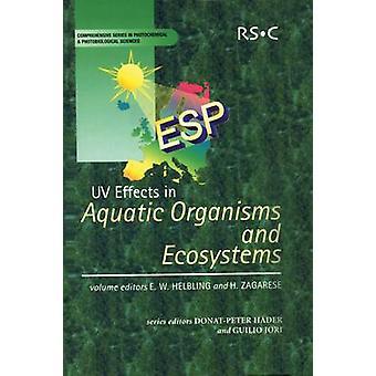 UV Effects in Aquatic Organisms and Ecosystems by Webb & A R