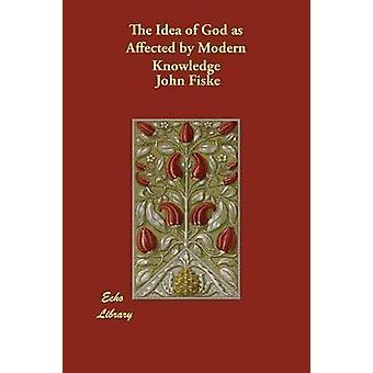 Die Idee von Gott als die von modernen Wissens von Fiske & John