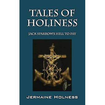 Fortællinger om hellighed Jack Sparrows helvede til at betale af Holness & Jermaine