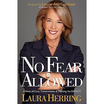 No Fear Allowed by Laura Herring