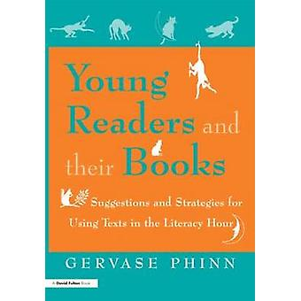 Young Readers and Their Books by Phinn & Gervase