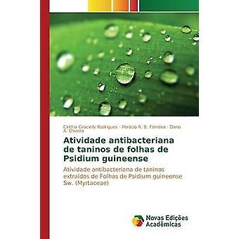 Atividade Antibacteriana de Taninos de Folhas de Guave Guineense von Rodrigues Cinthia Gracielly