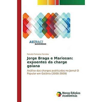 Jorge Braga e Mariosan Expoentes da kostenlos Goiana von Fonseca Ferreira Renato