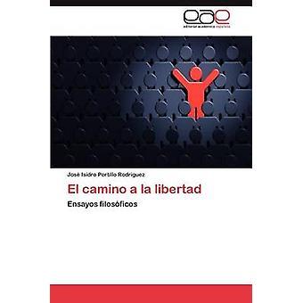 El Camino a la Libertad by Portillo & Jos Isidro