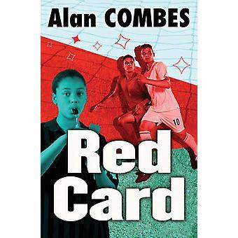 Réservez un carton rouge par Alan Combes - Aleksandar Sotirovski - 9781781124338