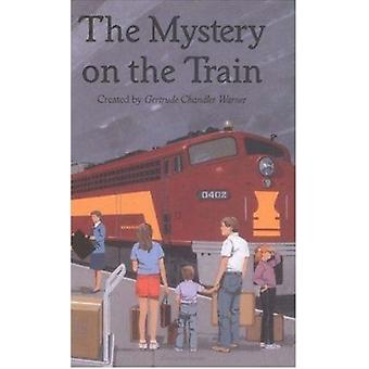 The Mystery on the Train by Gertrude Chandler Warner - 9780807554258