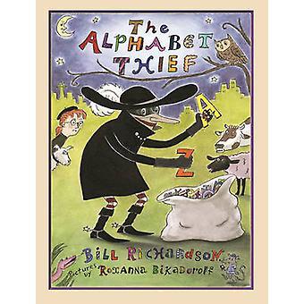 The Alphabet Thief by Bill Richardson - Roxanna Bikadoroff - 97815549