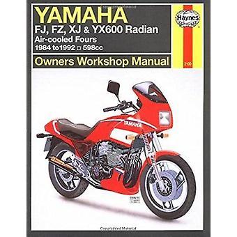 Yamaha - FJ - FZ - XJ & YX600 Radian - Owners Workshop Manual by J.G.