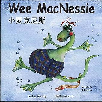 Wee MacNessie by Pauline Mackay - 9780955711893 Book