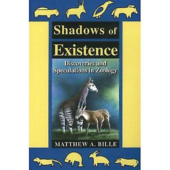 Shadows of Existence: Discoveries and Speculations in Zoology