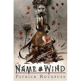 The Name of the Wind - 10th Anniversary Deluxe Edition by Patrick Roth