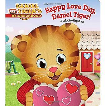 Glückliche Liebe Tag, Daniel Tiger!: ein Lift-The-Flap-Buch (Daniel Tiger Nachbarschaft)