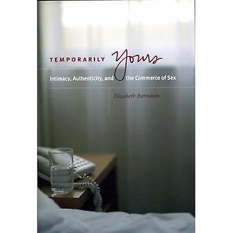 Vorübergehend ihre - Intimität - Authentizität und den Handel mit Sex (N