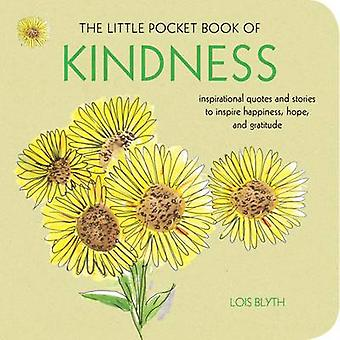 Little Pocket Book of Kindness by Lois Blyth