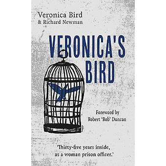 Veronicas Bird Thirtyfive years inside as a female prison officer by Bird & Veronica