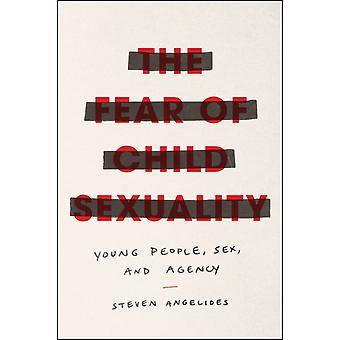 Fear of Child Sexuality by Steven Angelides