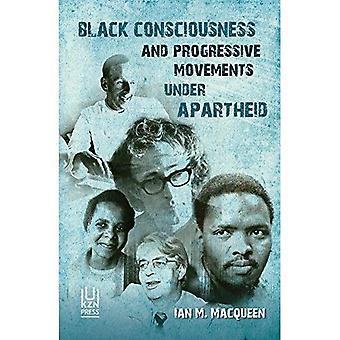 La conscience noire et les mouvements progressistes sous l'apartheid