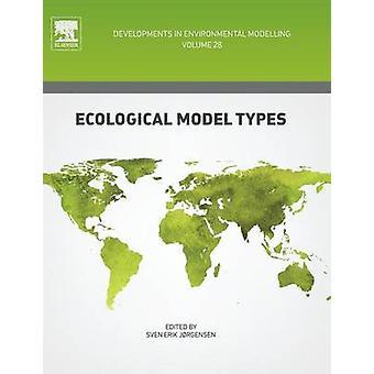 Ecological Model Types by Jrgensen & Sven Erik