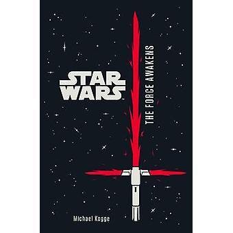Star Wars - la fuerza despierta - novela juvenil de Lucasfilm Ltd - 9781405