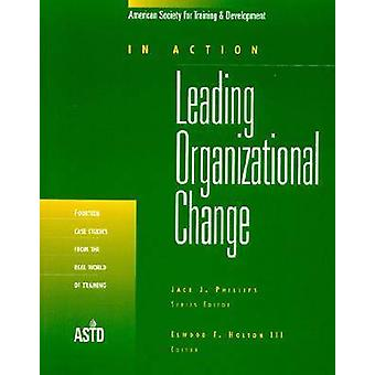 Leading Organizational Change by Elwood F. Holton - 9781562860646 Book