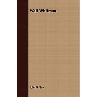 Walt Whitman by Bailey & John