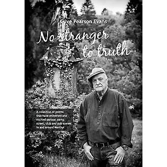 No stranger to truth by Evans & Clive Pearson