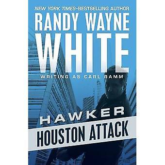 Houston Attack by White & Randy Wayne