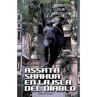 ASSATA SHAKUR EN LA ISLA DEL DIABLO by Luque Escalona & Roberto