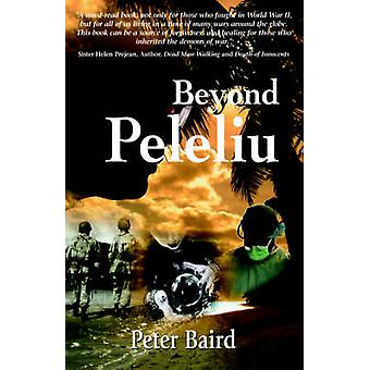 Beyond Peleliu by Baird & Peter D.