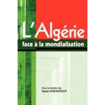 LAlgerie face a la mondialisation by Chenntouf & Tayeb