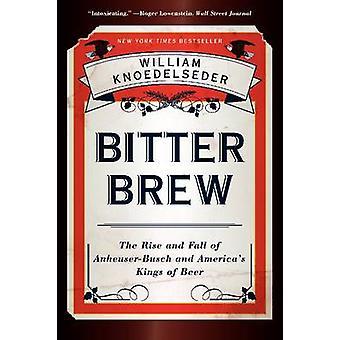 BITTER BREW                 PB by Knoedelseder & William