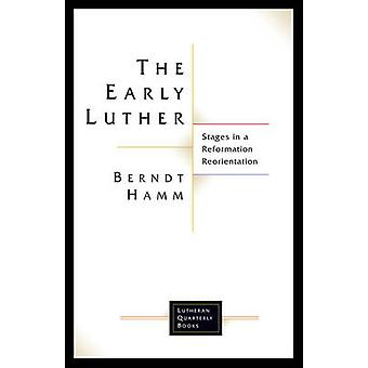 The Early Luther by Hamm & Berndt